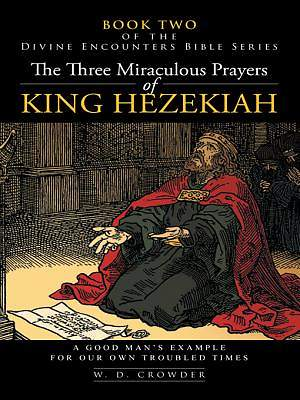 The Three Miraculous Prayers of King Hezekiah [Adobe Ebook]