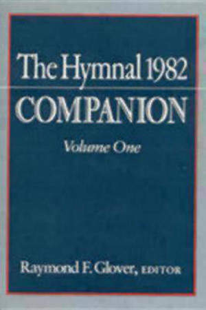 The Hymnal 1982 Companion Volume 1