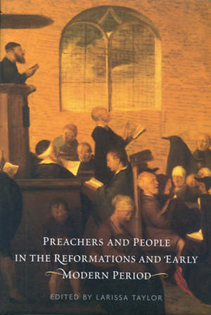 Preachers and People in the Reformation and Early Modern Period