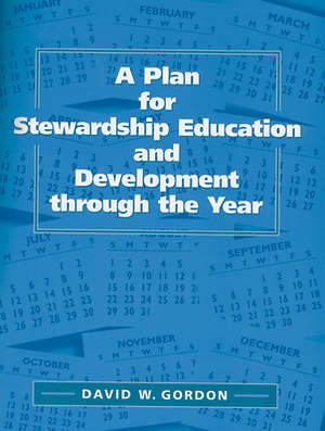 A Plan for Stewardship Education and Development Through the Year