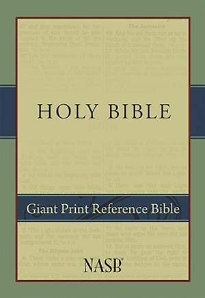 Bible NASB Giant Print Reference