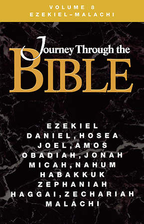 Journey Through the Bible Volume 8: Ezekiel - Malachi Student Book