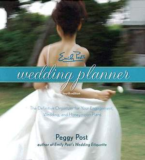 Emily Post's Wedding Planner, 4th Edition