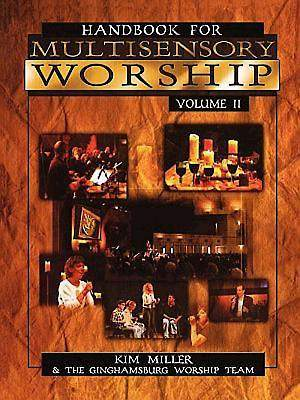 Handbook for Multisensory Worship Volume 2