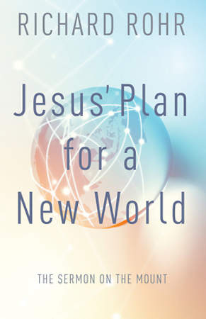 Jesus` Plan for a New World
