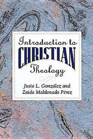 An Introduction to Christian Theology - eBook [ePub]