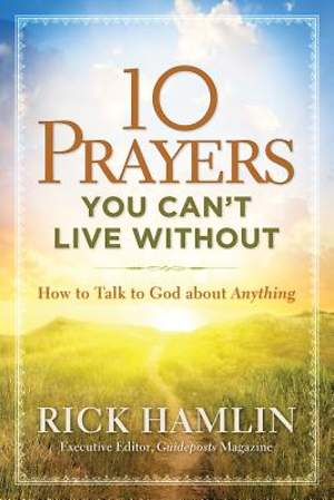 10 Prayers You Can't Live Without [Adobe Ebook]