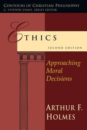 Ethics, Second Edition
