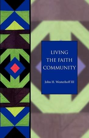 Living the Faith Community