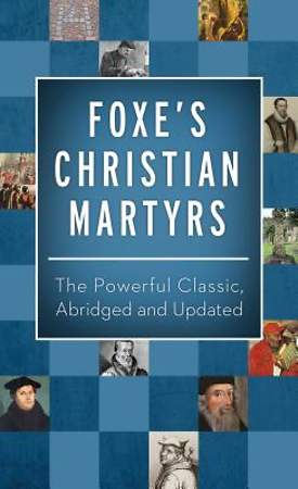 Foxe's Christian Martyrs