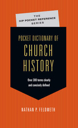 Pocket Dictionary of Church History