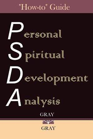 "Personal Spiritual Development Analysis ""How-To"" Guide"
