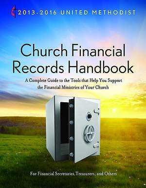 2013-2016 United Methodist Church Financial Records Handbook