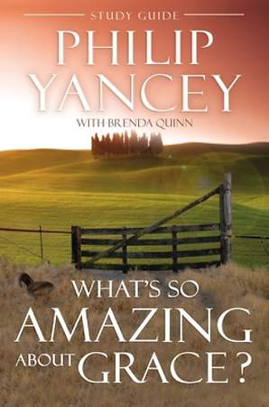 What`s So Amazing about Grace Study Guide