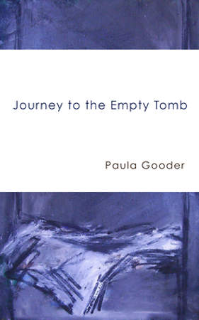 Journey to the Empty Tomb