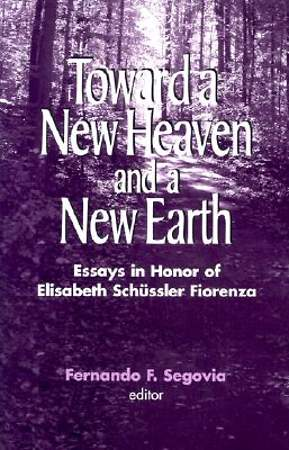 Toward a New Heaven and a New Earth