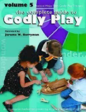 Godly Play Volume 5