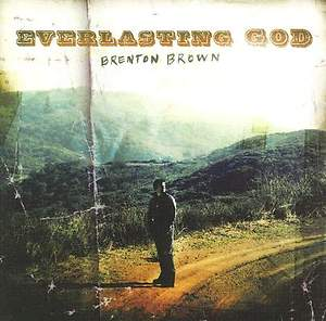 Everlasting God - Benton Brown   CD