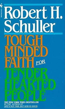 Tough-Minded Faith for Tender-Hearted People