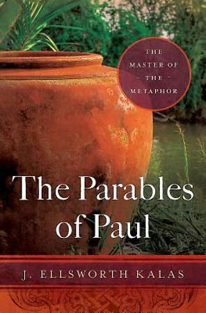 The Parables of Paul