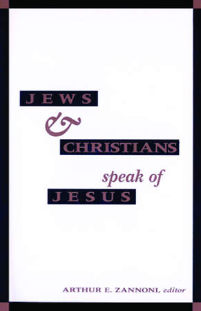 Jews and Christians Speak of J