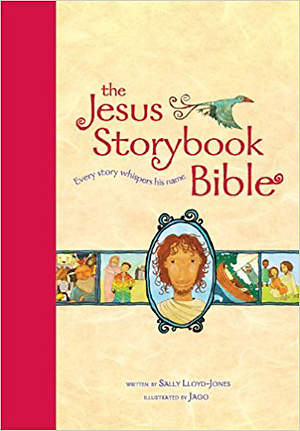 The Jesus Story Book Bible