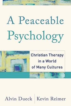 A Peaceable Psychology