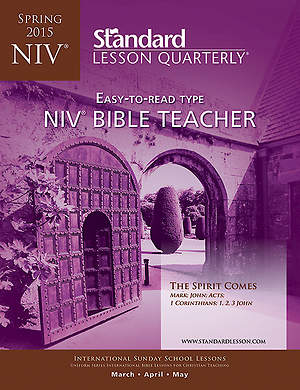 Standard Lesson Quarterly NIV Teacher Book Spring 2015