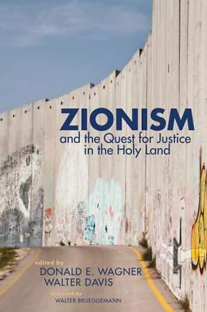 Zionism and the Quest for Justice in the Holy Land [ePub Ebook]