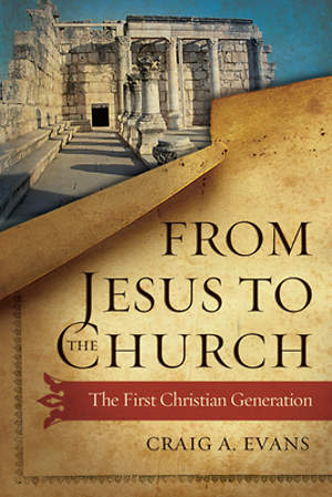 From Jesus to the Church