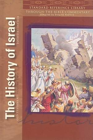 The History of Israel (Joshua - Esther)