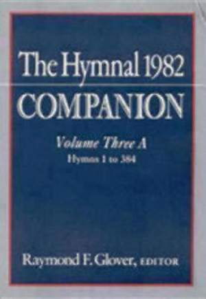 Hymnal 1982 Companion Volume 3A and B