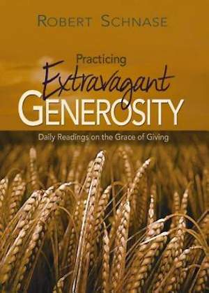 Practicing Extravagant Generosity - eBook [ePub]