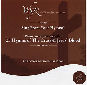 25 Hymns of The Cross and Jesus' Blood CD (Features songs for the Easter season)