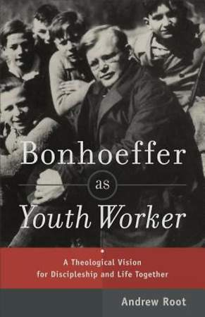 Bonhoeffer as Youth Worker [ePub Ebook]