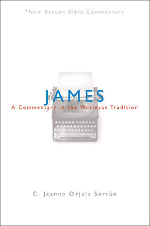 New Beacon Bible Commentary, James