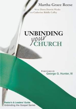 Unbinding Your Church Pastor's Guide