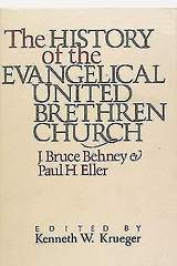 The History of the Evangelical United Brethren Church