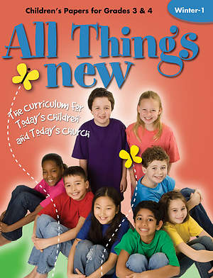 All Things New Winter 1 Children`s Papers (Grades 3-4)