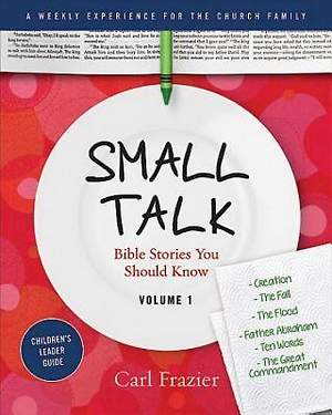 Table Talk Volume 1 - Small Talk Children's Leader Guide
