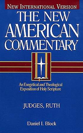 The New American Commentary: Judges-Ruth