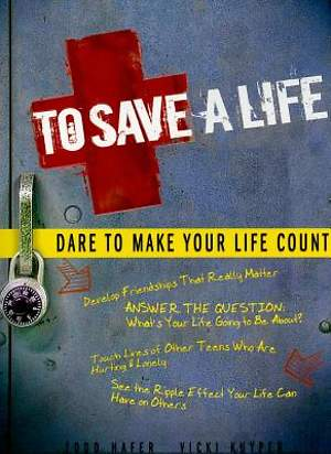 To Save a Life