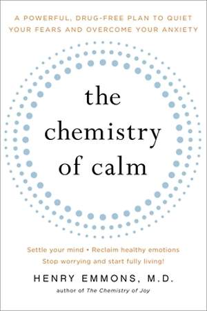 The Chemistry of Calm