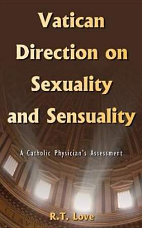 Vatican Direction on Sexuality and Sensuality [Adobe Ebook]