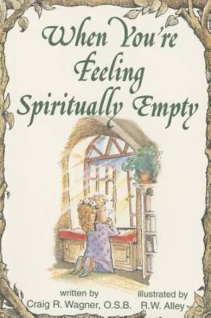 When You're Feeling Spiritually Empty
