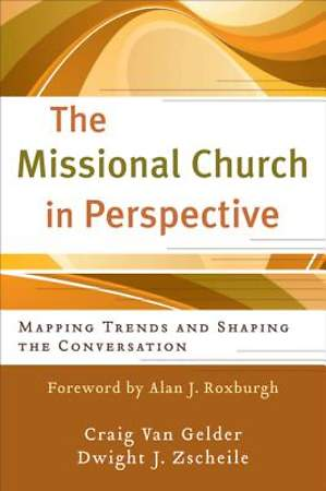 Missional Church in Perspective, The [ePub Ebook]