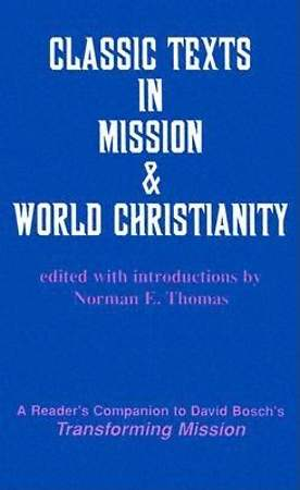 Classic Texts in Mission and World Christianity