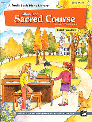 Alfred's All-in-One Sacred Course For Children Book 3