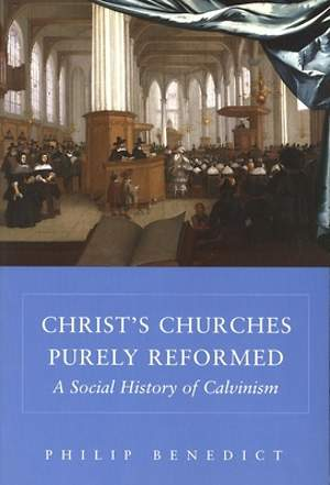Christ's Churches Purely Reformed