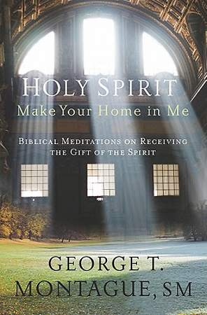 Holy Spirit, Make Your Home in Me [ePub Ebook]